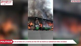 Politique : Un Autobus De La Sotra En Feu Tôt Ce Matin Au Carrefour Faya (Riviera)