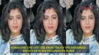Breaking! Sonam, The 'Oye Oye' Girl Of 80's Remarries | Exclusive Photos | Bollywood News