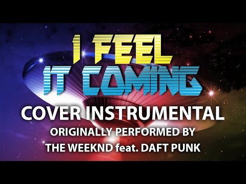 I Feel It Coming (Cover Instrumental) [In the Style of The Weeknd feat. Daft Punk]