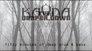 K14:1 Deeper Down [deep drum & bass mix]