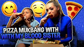 Pizza mukbang with my Blood little Sister !