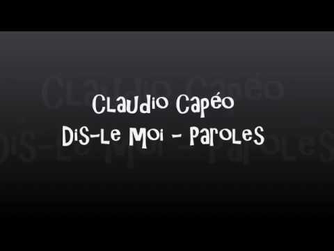 Claudio Capéo Dis-le moi - Paroles