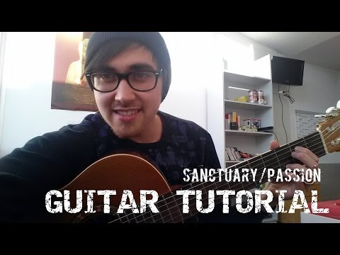 Sanctuary / Passion - Utada Hikaru / Kingdom Hearts Theme (Guitar Tutorial)