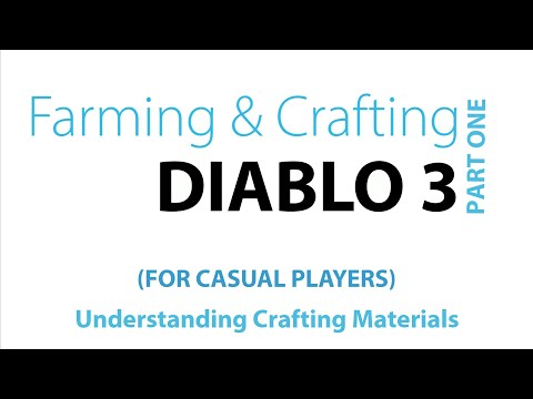 Diablo 3 Farming & Crafting for Casual Players - Part 1 - Understanding Crafting Materials