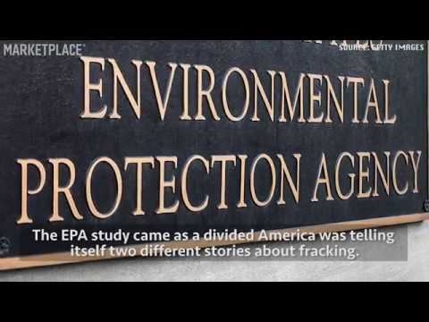 EPA's Late Changes To Fracking Study Downplay Risk Of Drinking Water Pollution