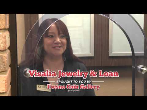 Visalia Jewelry & Loan Brought To You By Fresno Coin Gallery