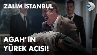 Agah'ın yürek acısı! - Zalim İstanbul 15. Bölüm