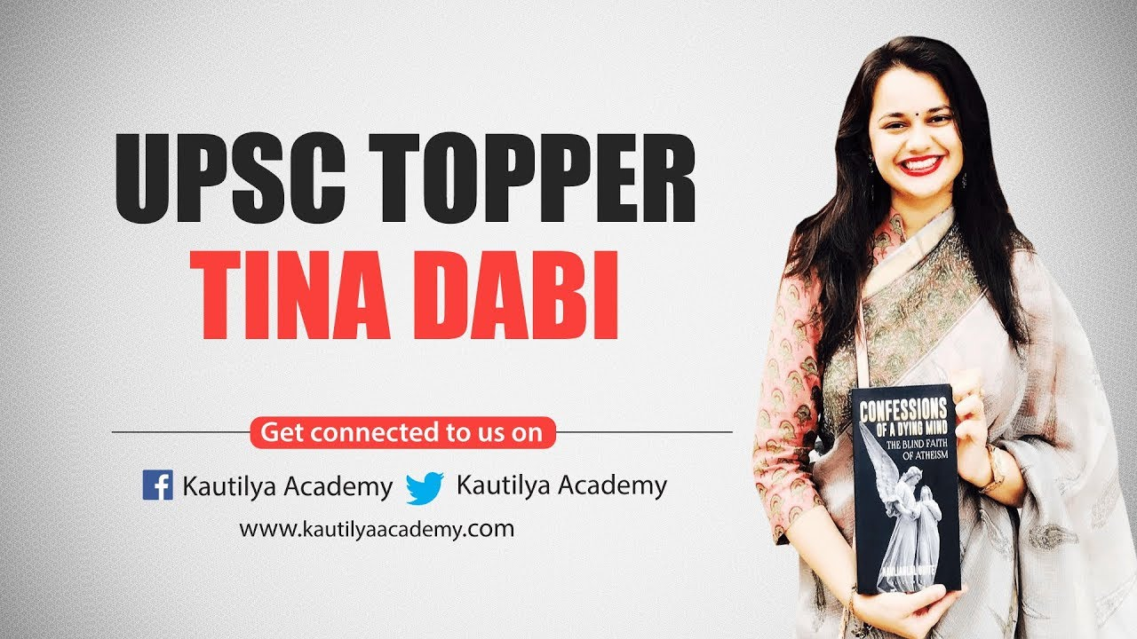 UPSC TOPPER TINA DABI/IAS/IPS/MPPSC/NDA/CJ/SSC/BANK/KAUTILYA ACADEMY #1