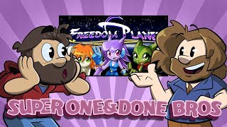 One and Done Bros. | Let's Play: Freedom Planet | Super Beard Bros.