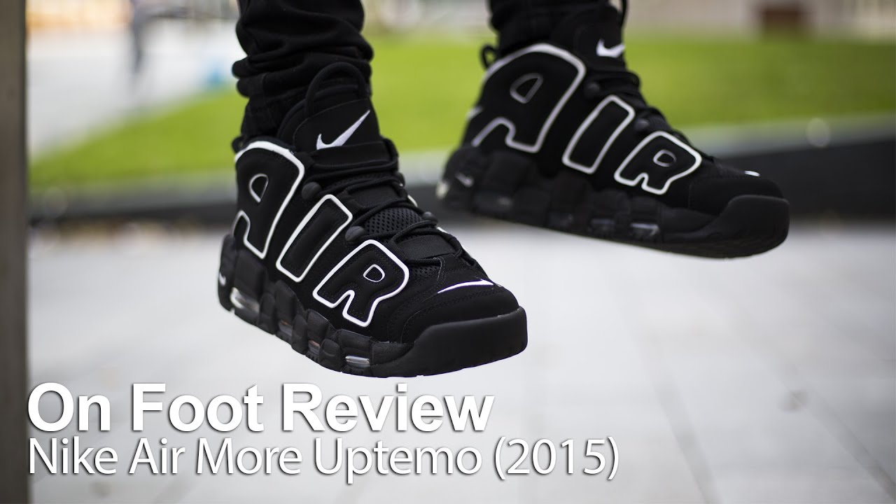 On Foot Review | Nike Air More Uptempo 'AIR'