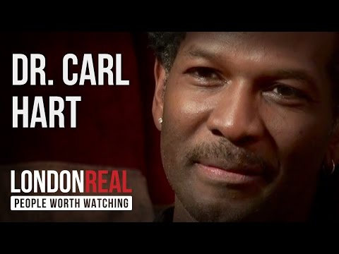 Dr. Carl Hart - Debunking Drug Myths - PART 1/2 | London Real