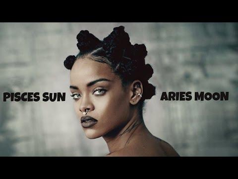 Rihanna Aries Moon & Pisces Sun (in lyrics)