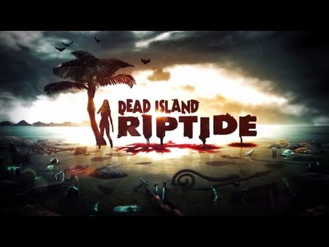 Dead Island Riptide w/Payne and Pennywise Part 16: GEEZ LOGAN!