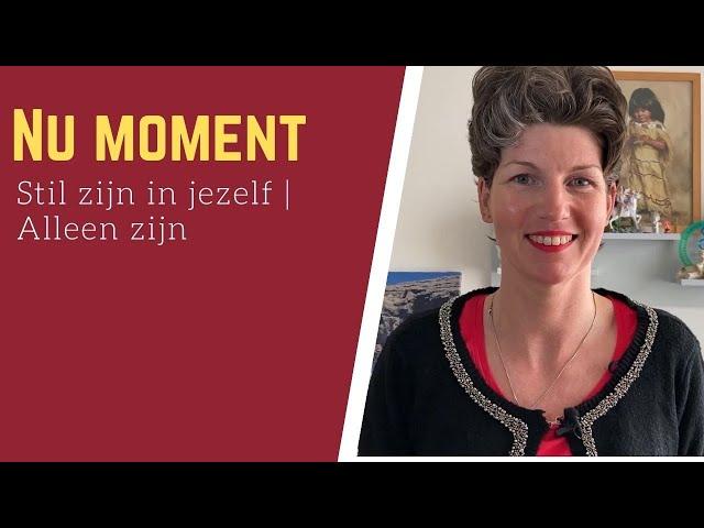 Nu moment (5D)| Stil zijn in jezelf | Alleen zijn | #E46