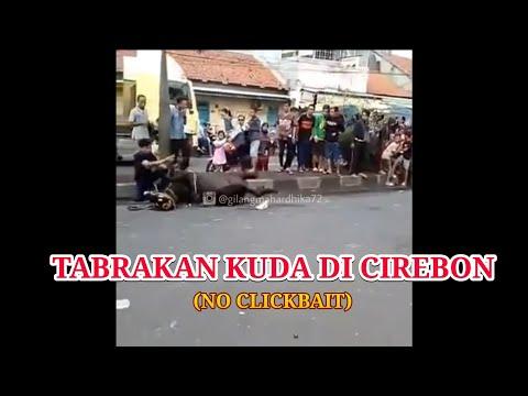 Tabrakan Kuda Di Cirebon