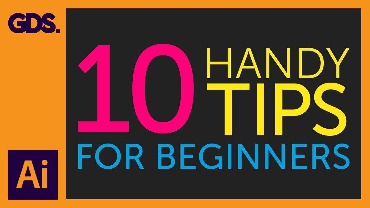 10 handy tips things to know for beginners ep7 19 adobe