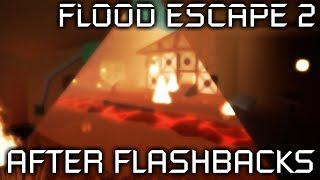 After Flashbacks | Flood Escape 2 Map Test ROBLOX