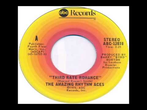 Amazing Rhythm Aces - Third Rate Romance (1975)