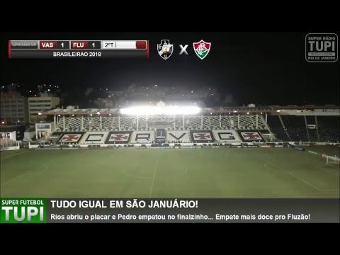 Vasco 1 x 1 Fluminense - 13ª Rodada - Brasileirão - 19/07/2018 - AO VIVO
