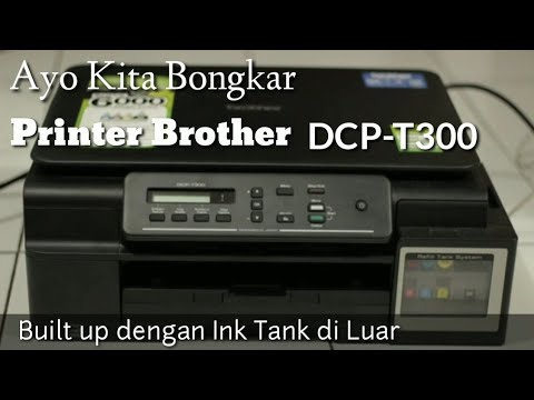 cara-bongkar-printer-brother-dcp-t300/t310