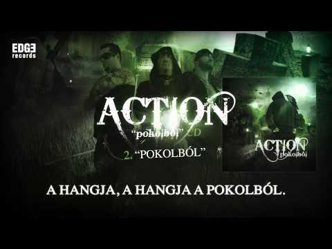 Action - Pokolból (hivatalos szöveges / official lyrics video)