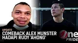 Hadapi Rudi 'Ahong', Alex Munster: Kalau Kalah Tak Ada Alasan Lagi | One Pride Update