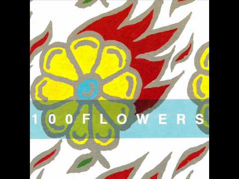 100 Flowers - California's Falling into the Ocean