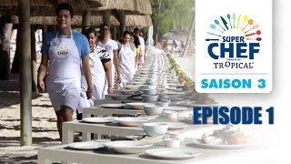 Super Chef : Saison 3 - Episode 1