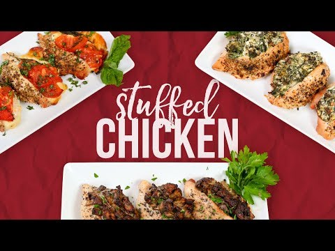 Stuffed Chicken Breast | 3 Delicious Ways