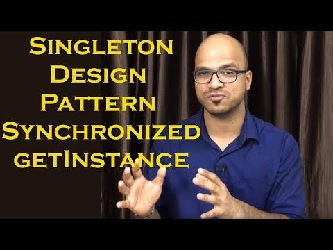 Singleton Design Pattern using Synchronized getInstance Part 3