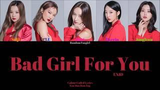 EXID (イーエックスアイディー) - Bad Girl For You [Colour Coded Lyrics K…