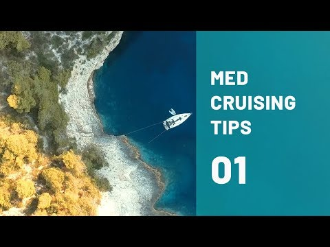 WHY and HOW to sail the Mediterranean: The ULTIMATE Cruising Guide for the Mediterranean PART 1