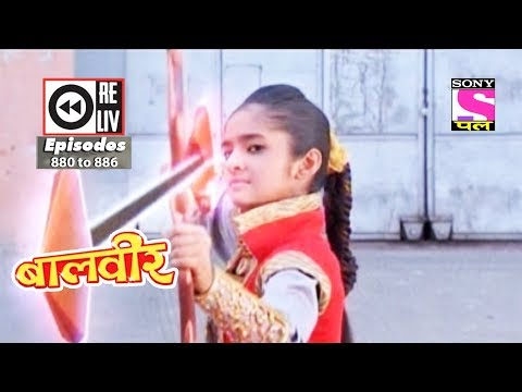 Weekly Reliv - Baalveer -  24th Feb to 2nd Mar 2018  - Episode 880 to 886