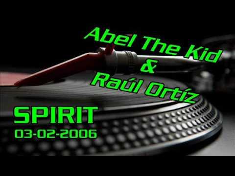 ABEL THE KID & RAUL ORTIZ @ SPIRIT (03-02-2006)