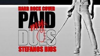 paid my dues anastacia - Stefanos Bios cover HD