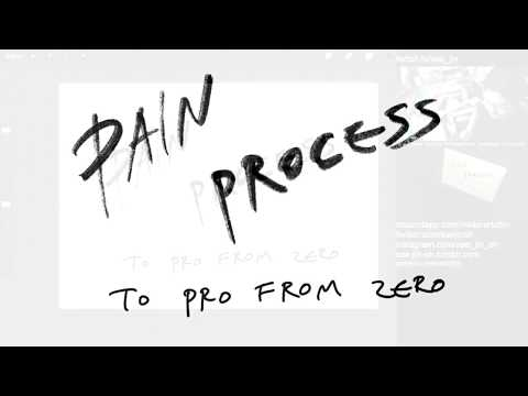 Pain Process - Regimented Art Training And Going From Zero To Pro