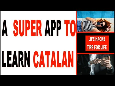 HOW TO LEARN CATALAN | CATALAN CLASSES | A Great App to Learn Catalan | Catalan Lessons for free