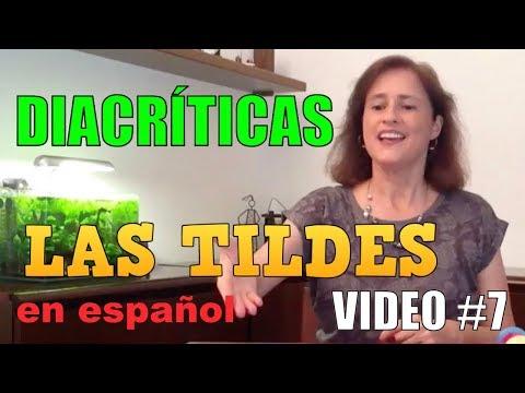 el-uso-de-las-tildes-en-español-(parte-7)---diacríticas