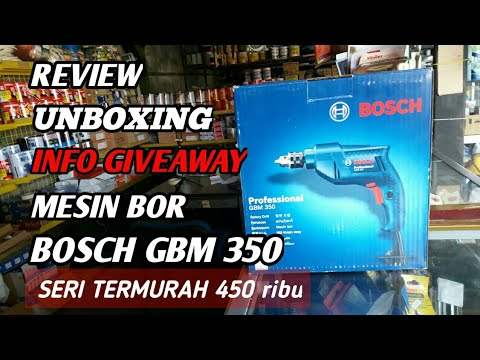 REVIEW MESIN BOR BOSCH  GBM 350 HAND DRILL