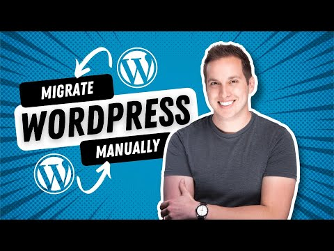 How to MANUALLY Migrate Your Wordpress Site (still works in 2021)