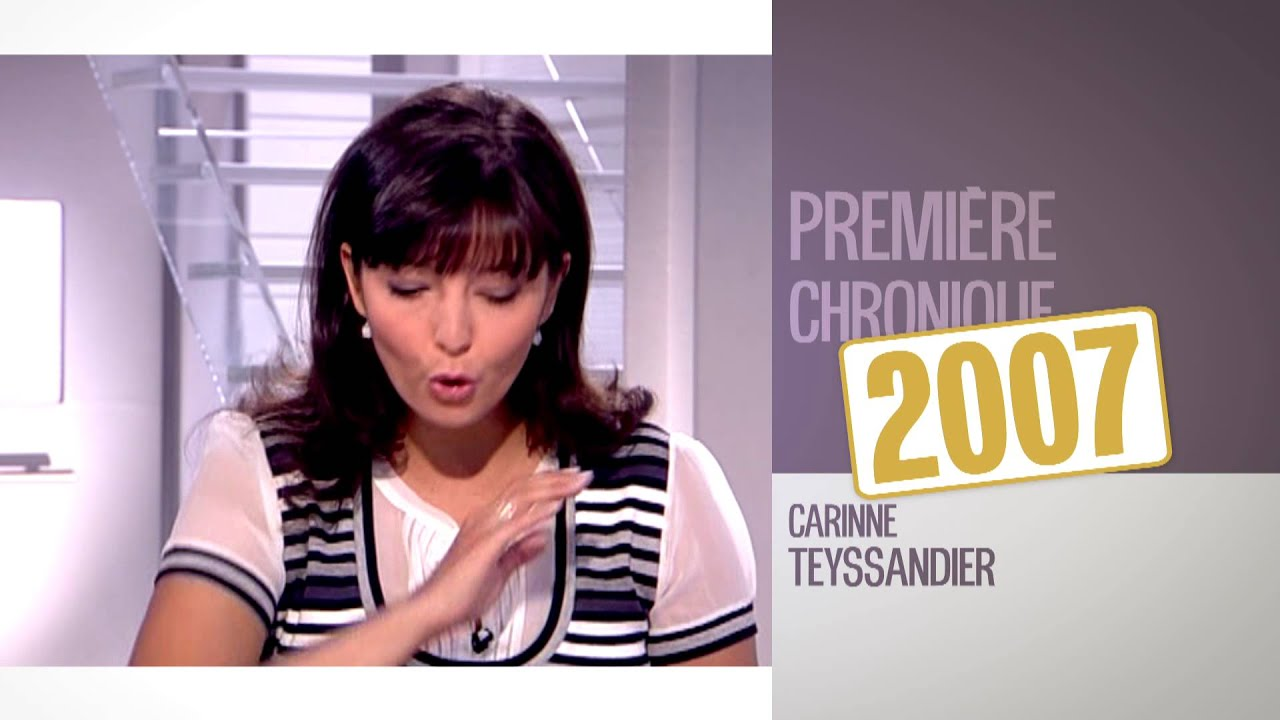 2007 - la première chronique de carinne teyssandier - youtube