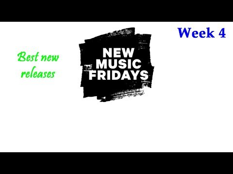 Download Best New Releases From New Music Friday 2019 Week 4 MP3