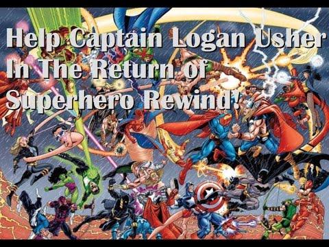 Help Captain Logan Bring Back Superhero Rewind!