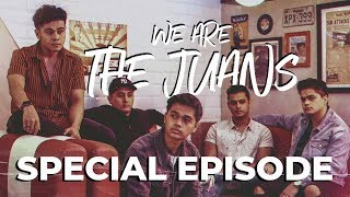 We Are The Juans [Special Episode]