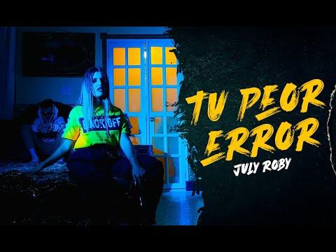 July Roby – Tu Peor Error