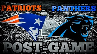 Patriots vs Panthers Post-Game