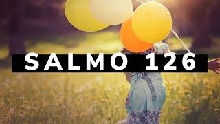 Devocional I Salmo 126 I Um Salmo de Alegria