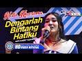 Download Nella Kharisma - DENGARLAH BINTANG HATIKU