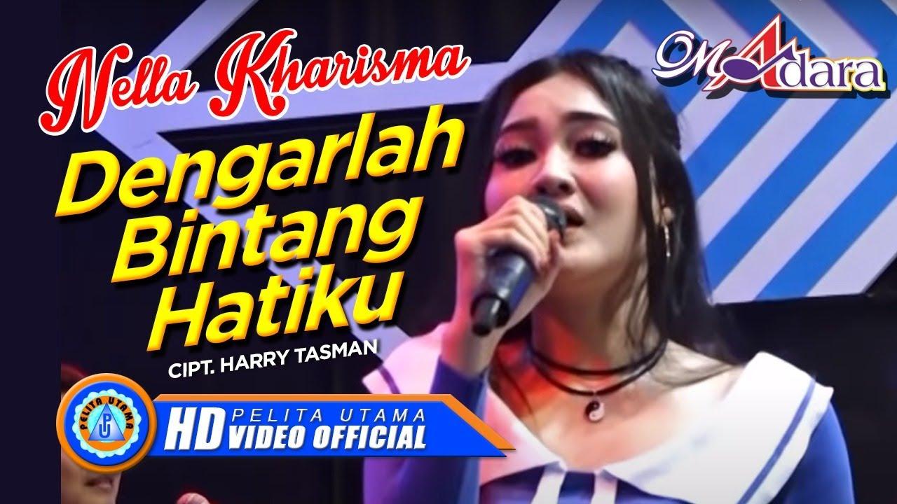 Nella Kharisma Dengarlah Bintang Hatiku Om Adara Official