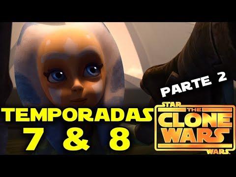 ¿Qué Iba a Pasar En Las Temporadas 7 y 8 de THE CLONE WARS? Parte 2 - Star Wars Explicado